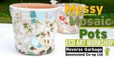 Messy Mosaic Pots Eco Art Workshop Woolloongabba Educational School Holiday Activities _small