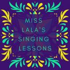 Miss LaLa's Singing Lessons