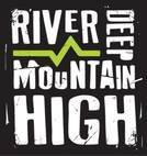 River Deep Mountain High