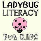 Ladybug Literacy for Kids