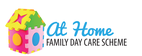 At Home Family Day Care Scheme