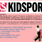 Go online and see if you are covered for KidSport!