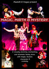 """Magic, Mirth and Mystery"" family magic show"